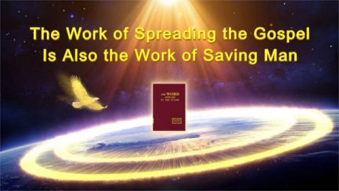 "God's Word ""The Work of Spreading the Gospel Is Also the Work of Saving Man"""