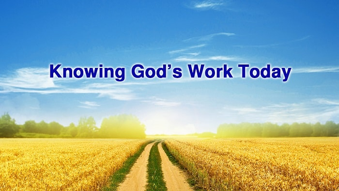 "God's Word ""Knowing God's Work Today"""