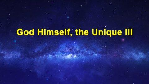 God Himself, the Unique III
