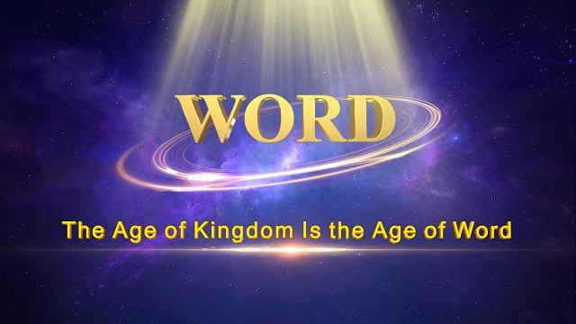 The Age of Kingdom Is the Age of Word,word of God