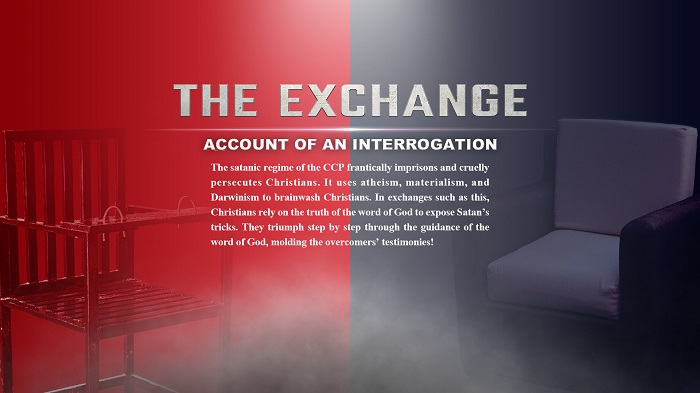 The Exchange: Account of an Interrogation