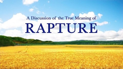 Bible Study: A Discussion of the True Meaning of Rapture