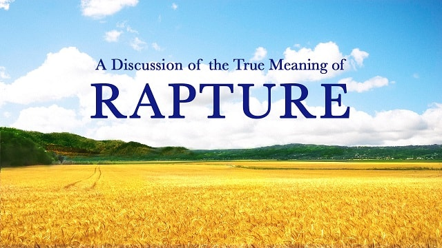 True Meaning of Rapture