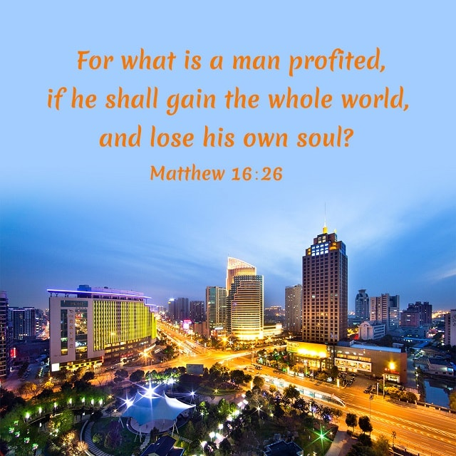 A Man Gains The Whole World But Loses His Own Soul