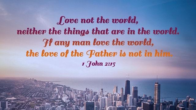 Bible Verses About Love God - No Man Can Serve Two Masters