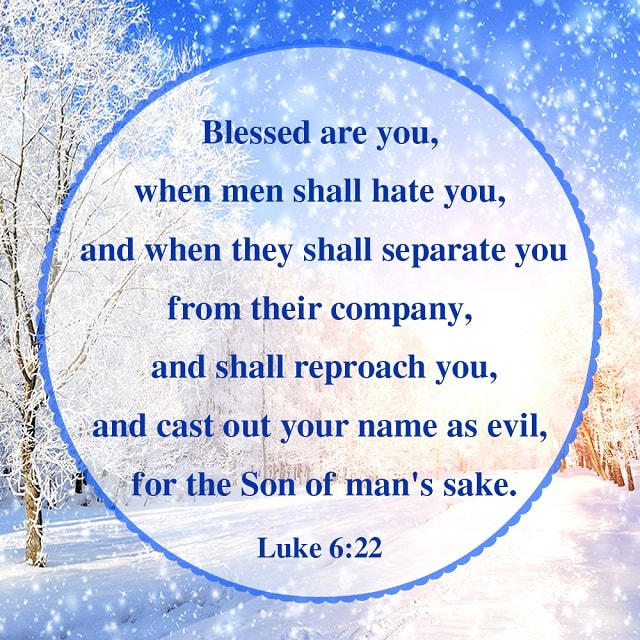 Blessed are you- Luke 6-22