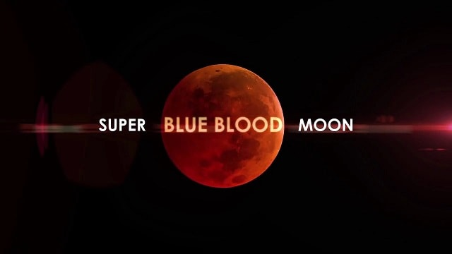 Jan. 31, 2018 Super Blue Blood Moon and Lunar Eclipse - Signs of the end times