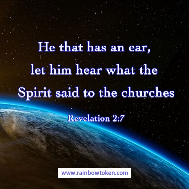 Revelation 2-7 - He that has an ear, let him hear