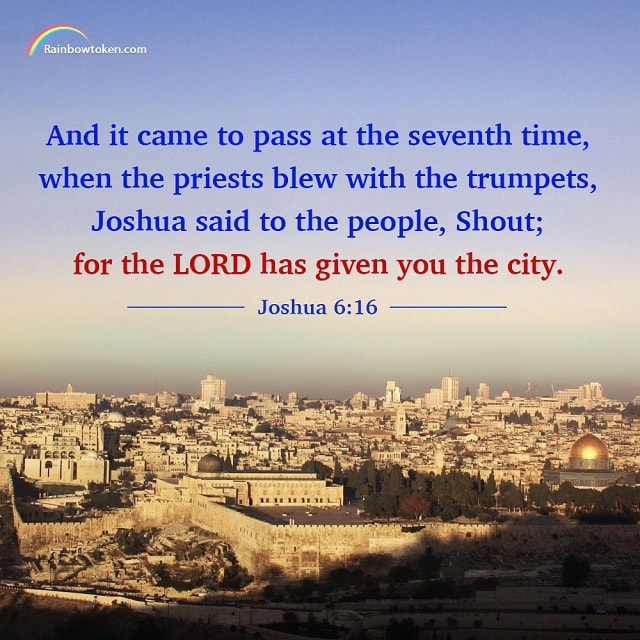 Shout! For The Lord Has Given You The City! - Joshua 6-16