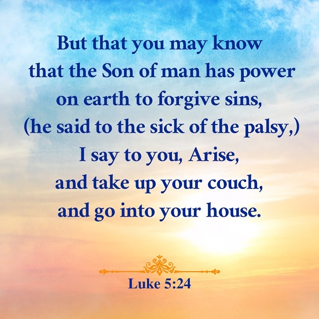 Son of man has power on earth to forgive sins