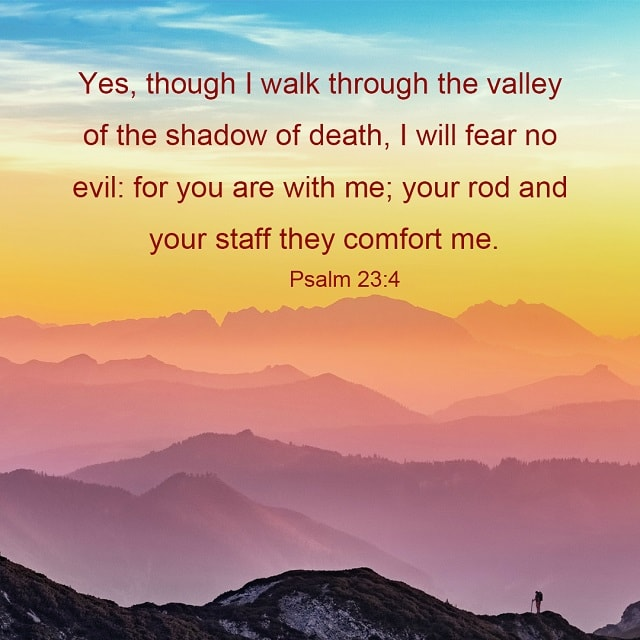 Walk Through the Valley of the Shadow of Death - Psalm 23-4