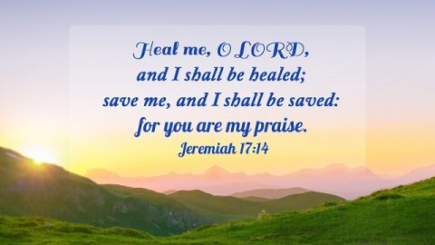 Bible Verses About Healing - Only God Can Heal