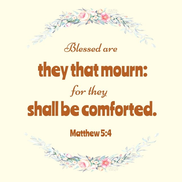 Blessed Are They That Mourn — Matthew 5:4