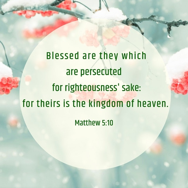 Blessed Are They Which Are Persecuted for Righteousness' Sake — Matthew 5:10