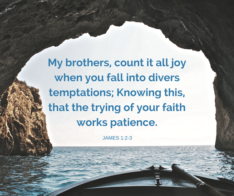 James 1 - Trials and Temptations - All Joy in All Trials