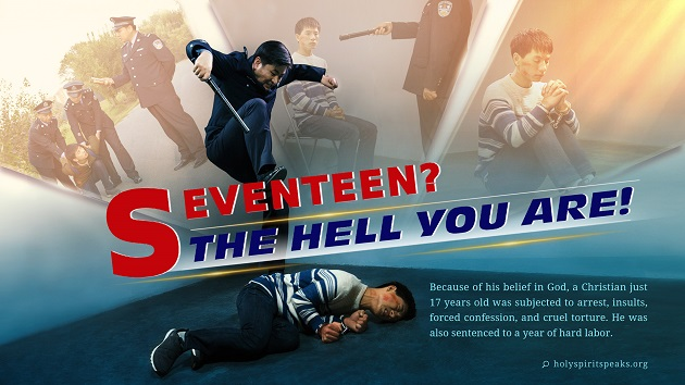 Seventeen? The Hell You Are! (Full Movie) - A True Story of the CCP's Persecuting a Teenage Christian