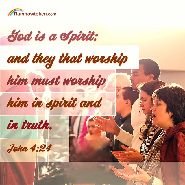 Worship God in Spirit And in Truth - John 4-24