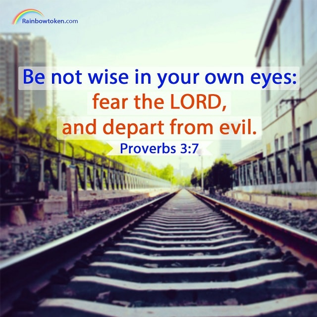 fear the LORD - Proverbs 3-7