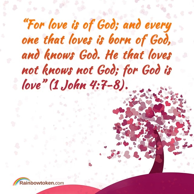for love is of God - 1 John 4