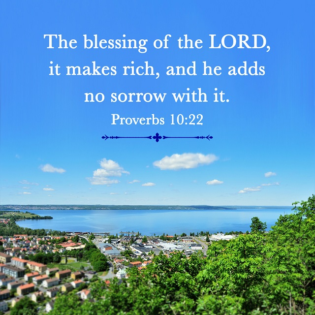 The Blessing of the LORD — Proverbs 10:22