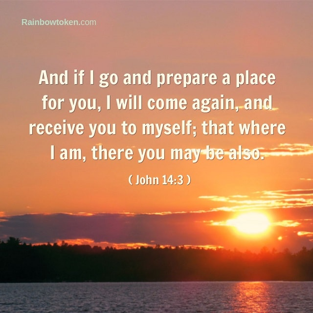 prepare a place for you - John 14-3