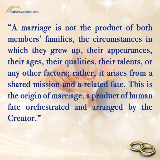 Marriage orchestrated and arranged by the Creator
