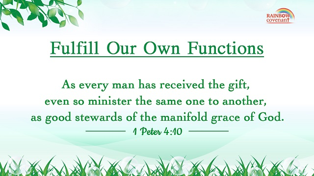 1 Peter 4:10 - As every man has received the gift, even so minister the same one to another, as good stewards of the manifold grace of God.