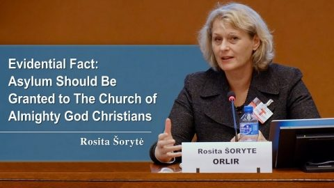 Evidential Fact: Asylum Should Be Granted to The Church of Almighty God Christians - Rosita Šorytė