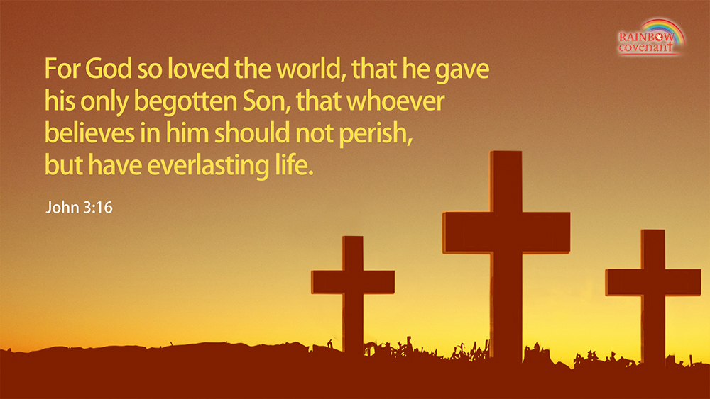 For God So loved the World — John 3:16