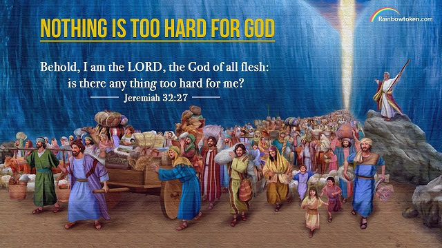 Jeremiah 32:27 - Behold, I am the LORD, the God of all flesh: is there any thing too hard for me?