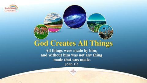 John 1:3 - God Creates All Things - Power of God Bible Verse