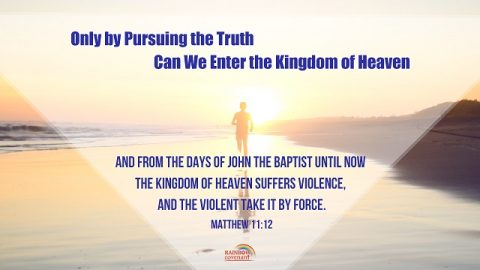 Matthew 11:12 - How to Enter the Kingdom of Heaven