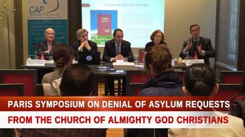 Paris Symposium on Denial of Asylum Requests From The Church of Almighty God Christians