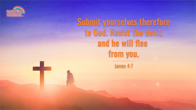 Submit Yourselves Therefore to God - James 4:7