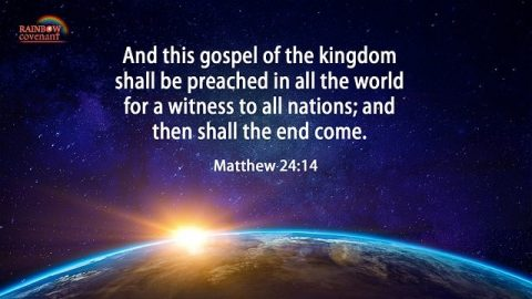 Prophecy About the Gospel of the Kingdom - The Gospel of the Kingdom Spreads to the Ends of the Earth