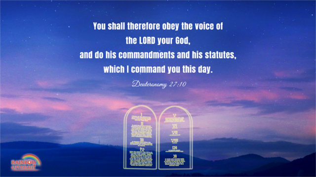 You Shall Therefore Obey the Voice of the LORD Your God — Deuteronomy 27:10