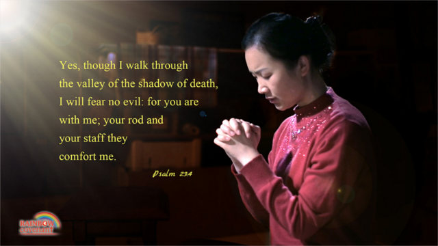 Psalm 23:4 - Yes, though I walk through the valley of the shadow of death, I will fear no evil: for you are with me; your rod and your staff they comfort me.