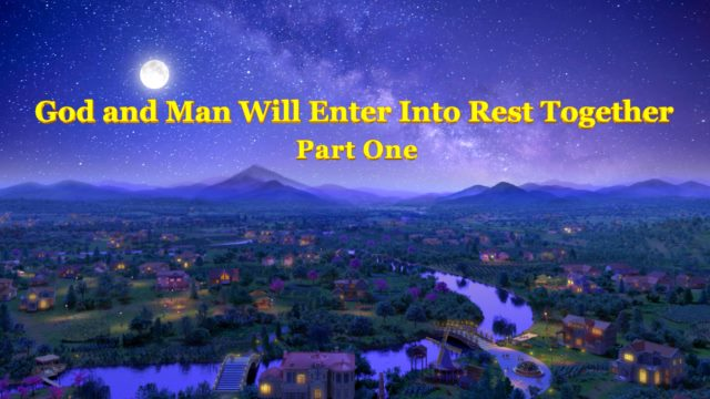 A Revelation of the Holy Spirit _ _God and Man Will Enter Into Rest Together (Part One)_