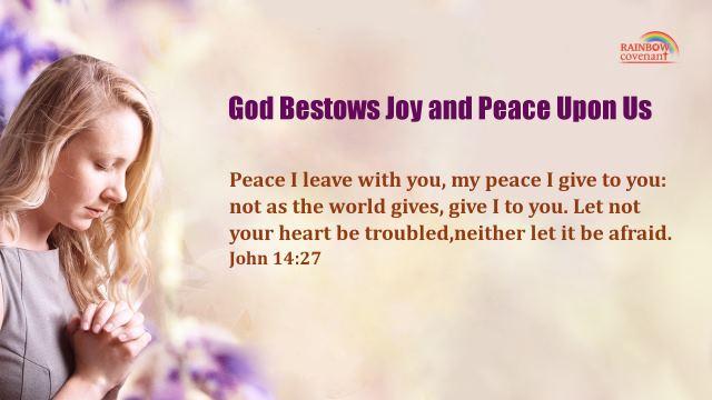 John 14:27 – God Bestows Joy and Peace Upon Us