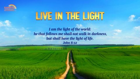 John 8:12 - God Is the Light of Life