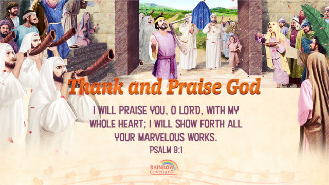 Psalm 9-1 - Give Thanks and Praise to God