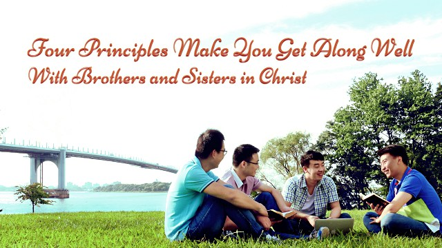 Get Along Well With Brothers and Sisters in Christ