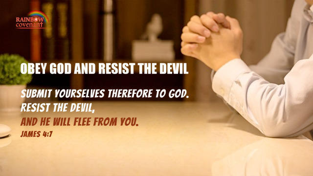 James 47 - Obey God and Resist the Devil