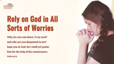 Psalm 42:5 - Depend on God in All Sorts of Worries