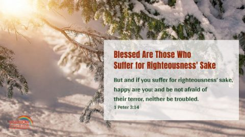 1 Peter 3:14-15 - Blessed Are Those Who Suffer for Righteousness' Sake