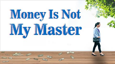 Money Is Not My Master
