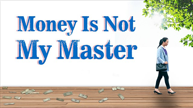 Christian Testimonie Money Is Not My Master