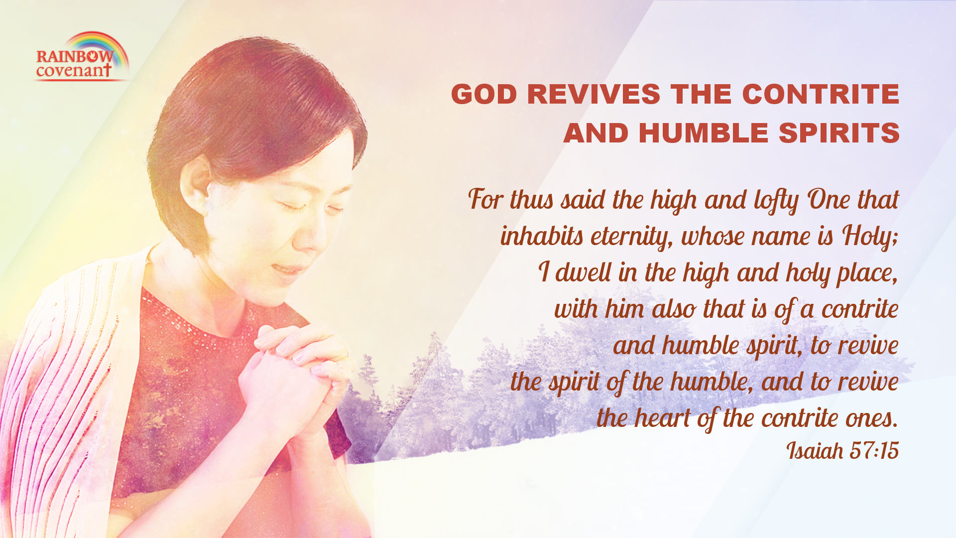God revives the contrite and humble spirits