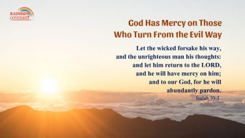 Isaiah 55:7 - God Has Mercy on Those Who Turn From the Evil Way