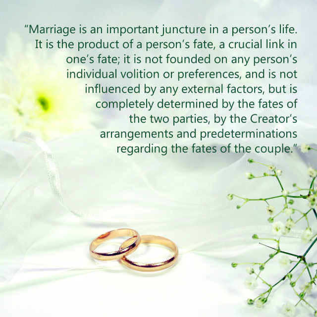 Marriage Is Determined by the Creator's Arrangements and Predeterminations